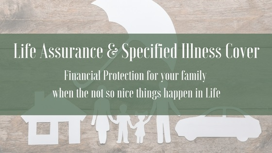 Life Assurance & Specified Illness Cover