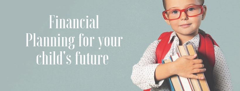 Financial planning for your child's future